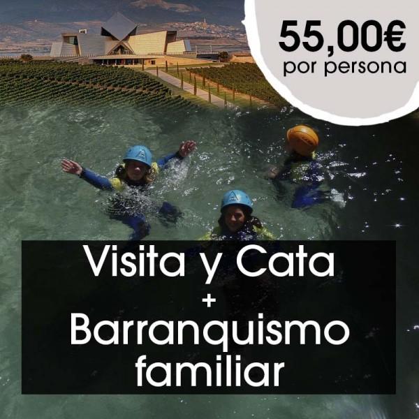 Visita y Cata + Barranquismo familiar