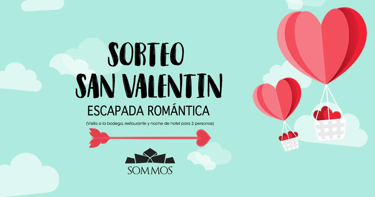 Sorteo san valent n escapada rom ntica bodega sommos - Escapada romantica san valentin ...